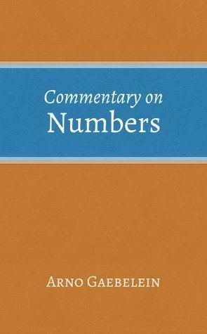 Commentary on Numbers Arno Gaebelein