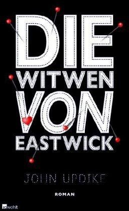 Die Witwen von Eastwick John Updike