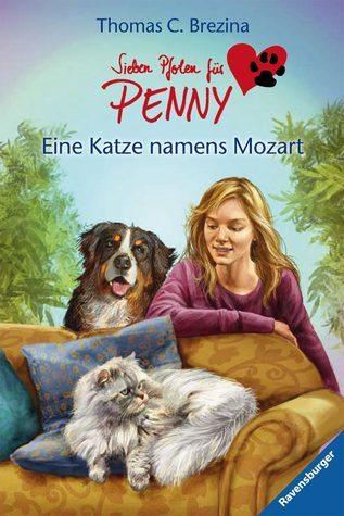 Eine Katze namens Mozart (Sieben Pfoten für Penny, #16) Thomas Brezina