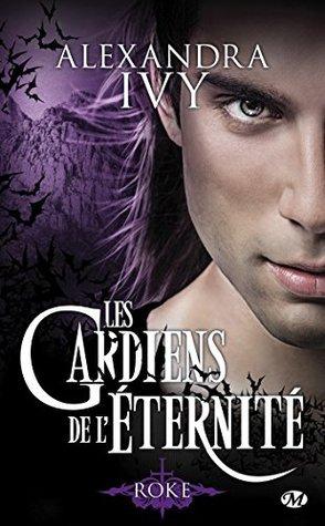 Roke (Les Gardiens de léternité, #11)  by  Alexandra Ivy