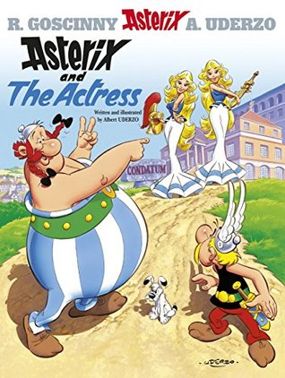 Asterix And The Actress  by  Alber Uderzo