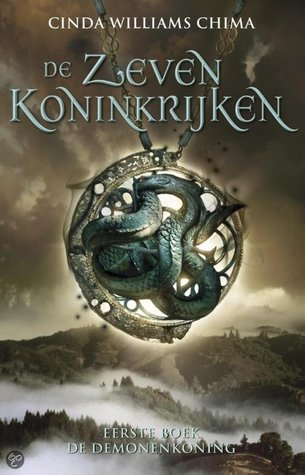 De Demonenkoning (De Zeven Koninkrijken, #1)  by  Cinda Williams Chima
