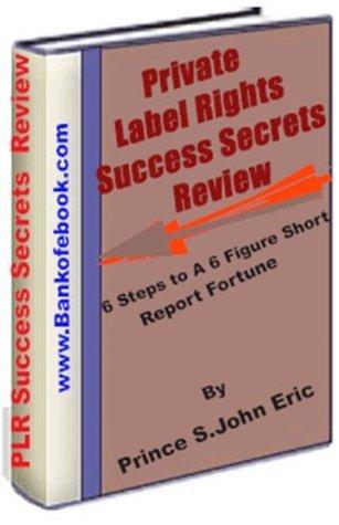 Private Label Rights Success Secrets Review Salome Eric John