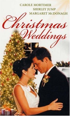 Christmas Weddings  by  Carole Mortimer