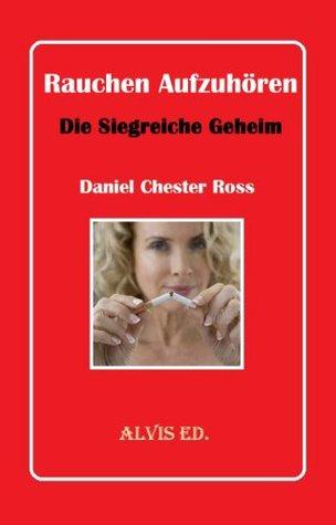 Бросить Курить: Секрет Победителя Daniel Chester Ross