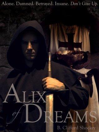 Alix of Dreams  by  B. Clifford Shockey