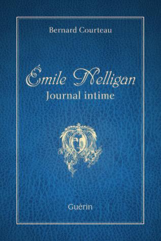 Émile Nelligan Journal intime  by  Bernard Courteau