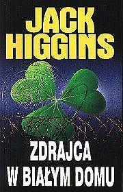 Zdrajca w Białym Domu  by  Jack Higgins