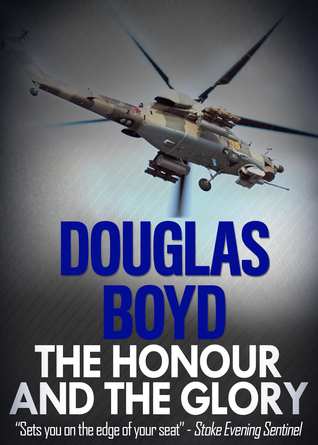 The Honour And The Glory  by  Douglas Boyd