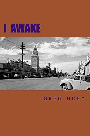 I Awake: By the Elephant in the Room  by  Greg Hoey