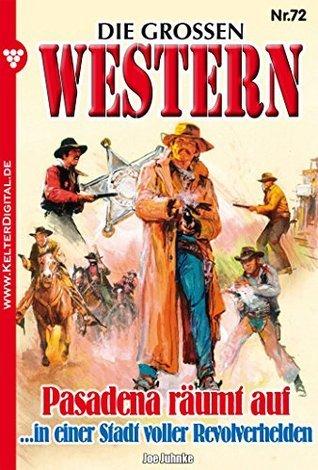 Pasadena räumt auf: Die großen Western 72 Joe Juhnke