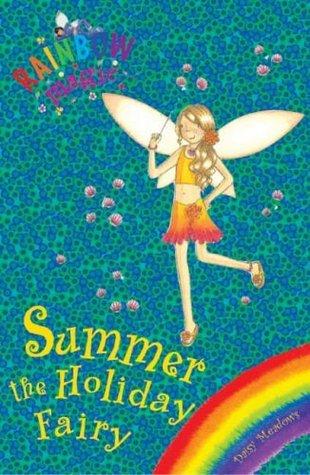 Summer: the Holiday Fairy  by  Daisy Meadows