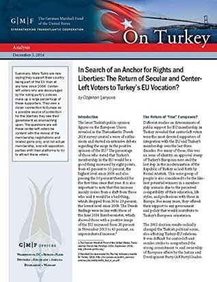 In Search of an Anchor for Rights and Liberties: The Return of Secular and Center-Left Voters to Turkeys EU Vocation? Özgehan Senyuva