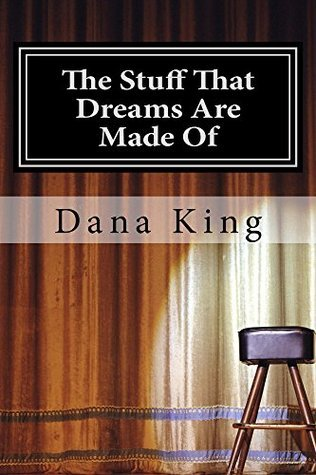 The Stuff That Dreams Are Made Of: A Nick Forte Mystery (Nick Forte Mysteries Book 2) Dana King