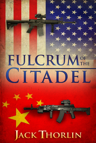 Fulcrum of the Citadel  by  Jack Thorlin