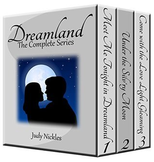 The Dreamland Series: Boxed Set Judy Nickles