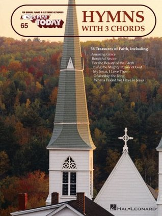 Hymns with 3 Chords: E-Z Play Today Volume 65  by  Hal Leonard