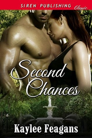 Second Chances  by  Kaylee Feagans