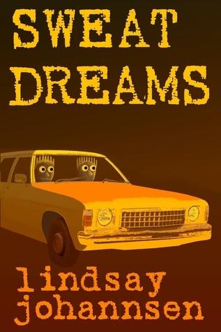 Sweat Dreams  by  Lindsay Johannsen