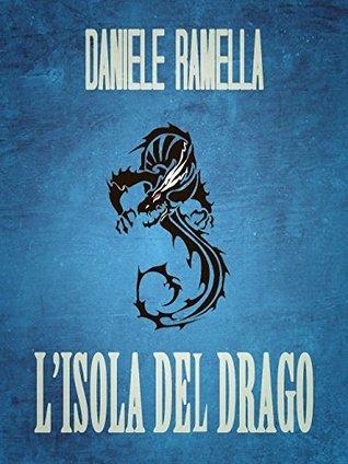 Lisola del drago  by  Daniele Ramella