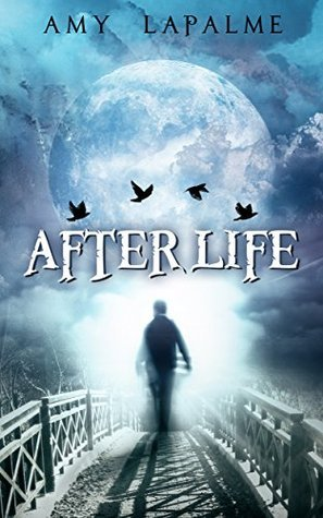AfterLife Amy LaPalme