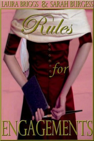 Rules for Engagements (The Regency Rules Series, Book One) Laura Briggs