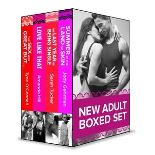 New Adult eBook Box Set: Summer in the Land of Skin/The Last Year of Being Single/Love Like That/The Sex Was Great But... Jody Gehrman