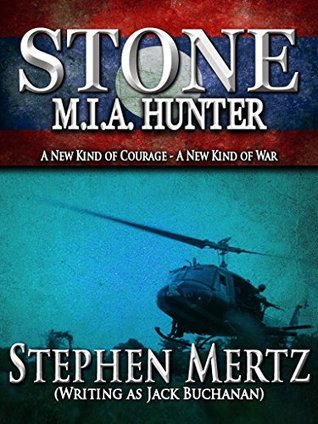 Stone: M.I.A. Hunter  by  Stephen Mertz