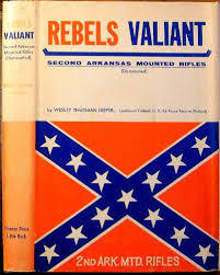 Rebels Valiant: Second Arkansas Mounted Rifles  by  Wesley Thurman Leeper