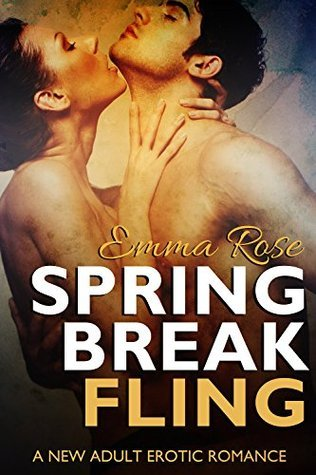 Spring Break Fling Emma Rose