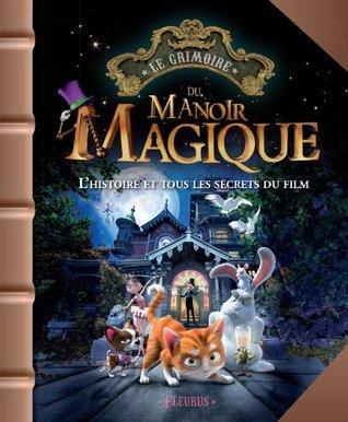 Le Manoir magique Emmanuelle Lepetit