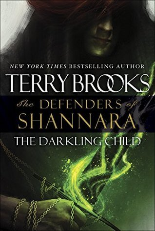 The Darkling Child: The Defenders of Shannara  by  Terry Brooks