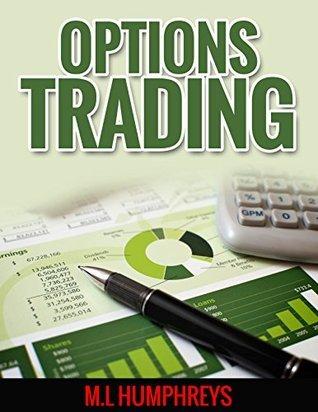 Options trading M.L Humphreys
