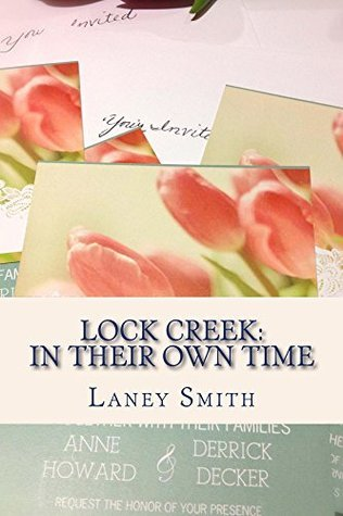 Lock Creek: In Their Own Time (Time Capsule Series Book 2)  by  Laney Smith