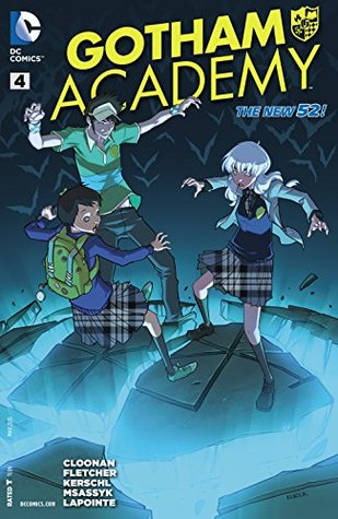 Gotham Academy #4  by  Becky Cloonan