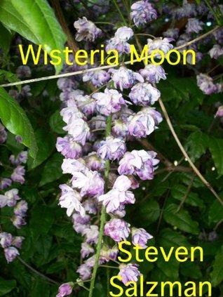 Wisteria Moon Steven Salzman