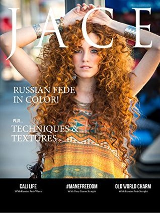 JACE Magazine: The First Magazine Dedicated to Virgin Hair Lovers Everywhere! Jace Interactive
