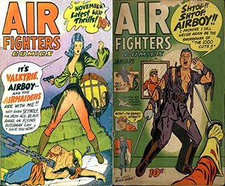 Air Fighters. Issues 2 and 4. Valkyrie, Airboy, Airmaidens and Skywolf. Golden Age Digital Comics Military and War.  by  Golden Age Military and War Comics