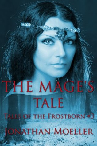 The Mages Tale Jonathan Moeller