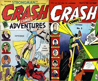 Crash Comics. Issues 4 and 5. Featuring Strongman, The Blue streak, Buck Burke, Secret Agent 20 and Shangra. Golden Age digital comics Superheroes and Heroines. Golden Age Heroes and Heroines Comics