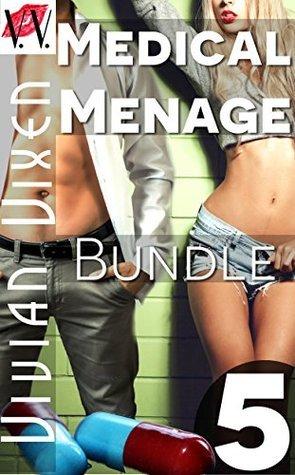 Medical Menage Bundle - 5 Story Box Set of Erotica Vivian Vixen