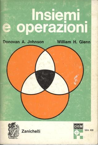 Insiemi e operazioni Donovan A. Johnson
