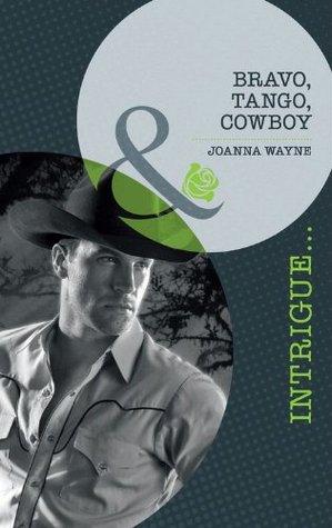 bravo tango cowboy  by  Joanna Wayne