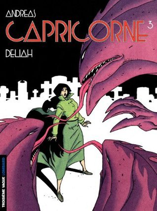 Capricorne - tome 03 - Deliah  by  Andreas