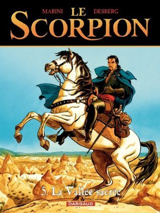Le Scorpion - tome 5 - La Vallée sacrée Stephen Desberg