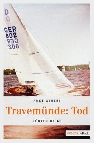Travemünde: Tod Anke Gebert