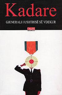 Gjenerali i ushtrisë së vdekur  by  Ismail Kadare