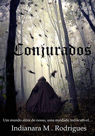 Conjurados  by  Indianara Miguel