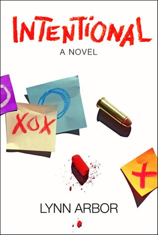 Intentional, A Novel  by  Lynn Arbor