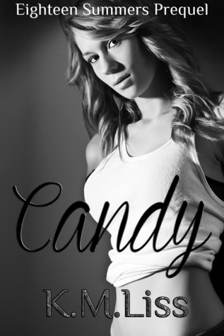 Candy  by  K.M. Liss